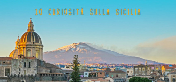 10 curiosità sulla sicilia - Etna