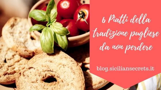 6 Piatti della tradizione pugliese